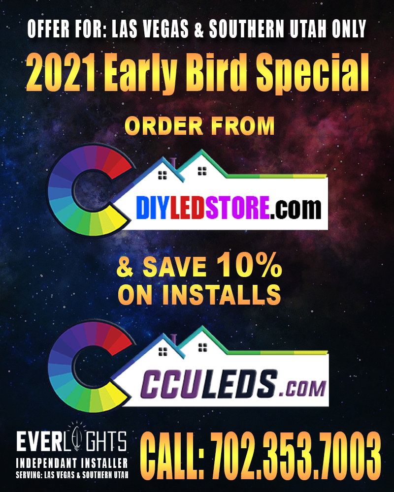 CCULEDS Early Bird Install Special